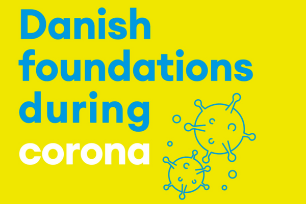 Danish foundations during corona